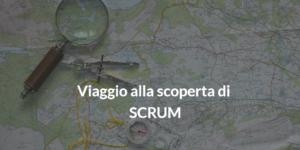 viaggio alla scoperta di scrum