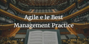 agile e le best management practice