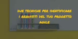 agile project management|agile requirements tecniche project management