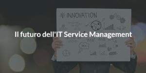 it service management futuro itsm