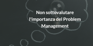 |itil implementazione problem management