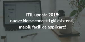 itil v3 update 2018 news aggiornamento|itil v3 update 2018 applicazione più pratica e facile