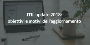 itil v3 update 2018 news aggiornamento|itil v3 update 2018 motivi aggiornamento
