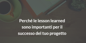 lesson learned prince2 project management