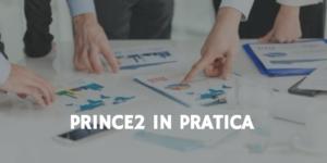 prince2 in pratica