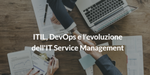 devops e itil e evoluzione it service management