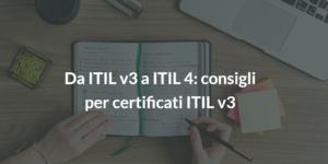 da itil v3 a itil 4_consigli per certificati itil v3 (2)