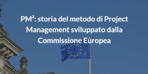 storia pm2 metodo project management european commission