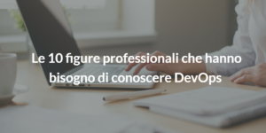 10 figure professionali devops