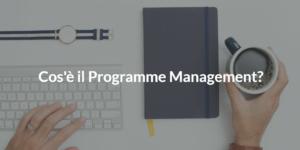 programme management cos'è