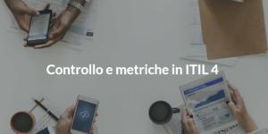 controllo e metriche in itil 4