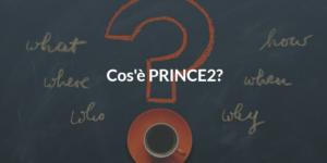 prince2 cos'è