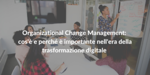 organizational change management trasformazione digitale itil 4