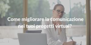 comunicazione in progetti virtual