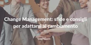 change management_sfide consigli per adattarsi al cambiamento