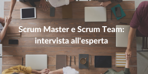 scrum master e scrum team