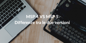 MSP 4 VS MSP 5 - differenze tra le due versioni