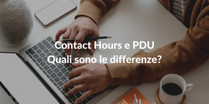 Differenze PDUs e Contact Hours
