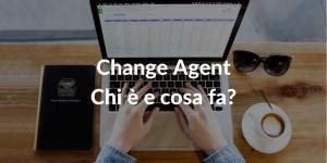 Change Agent - Chi è e cosa fa