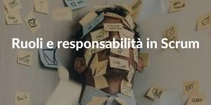 Scrum ruoli e responsabilità
