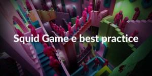 Squid Game e best practice Netflix